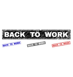 grunge back to work textured rectangle watermarks vector image