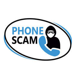 Phone scam sign on white background vector