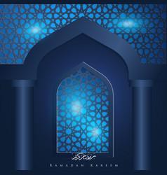 ramadan kareem islamic window background vector image