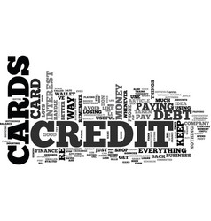 Why credit cards are a bad idea text word cloud vector