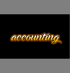 accounting word text banner postcard logo icon vector image