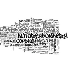 Autoresponders explained text word cloud concept vector
