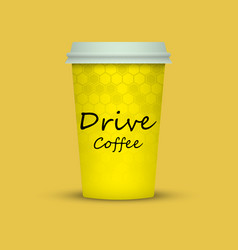 Coffee in plastic cup with words drive coffee vector