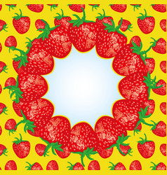 round frame of ripe strawberries vector image