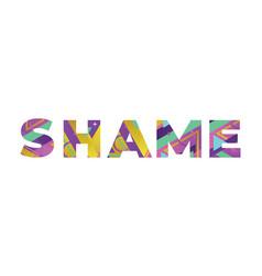 Shame concept retro colorful word art vector