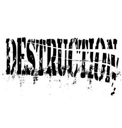 destruction vector image vector image
