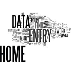 why data entry from home is so attractive text vector image