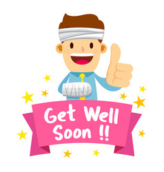 businessman wrapped in bandage with get well soon vector image