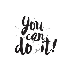 You can do it Greeting card with modern vector image