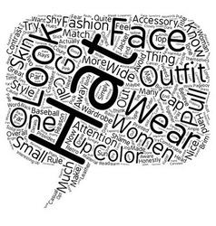 How To Wear A Hat text background wordcloud vector