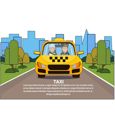 taxi service driver and woman passenger in yellow vector image