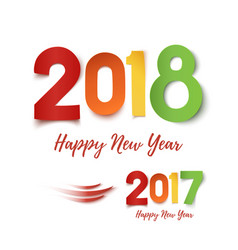 happy new year 2017- 2018 colorful design vector image vector image