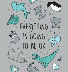 everything is going to be ok origami card vector image