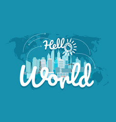 Hello world world map with the logo vector