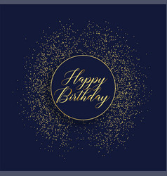 Happy birthday stylish card design with glitter vector