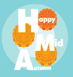 happy mid autumn moon cake background image vector image