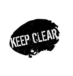 Keep clear rubber stamp vector