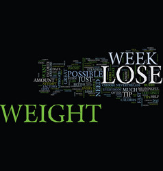 Lose weight in a week text background word cloud vector