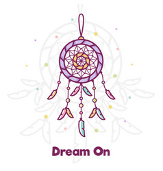 Dream on dreamcatcher vector