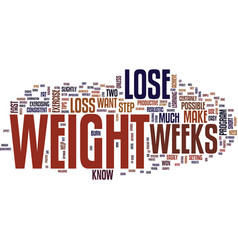 lose weight in weeks text background word cloud vector image