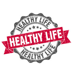 healthy life stamp sign seal vector image