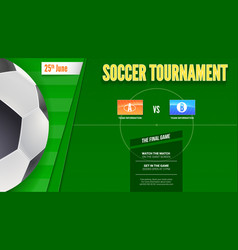 soccer or european football tournament poster vector image vector image