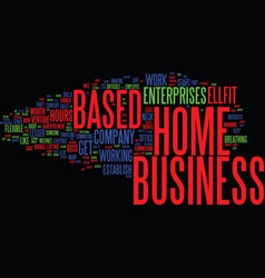 Establish your home based business text vector