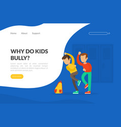 why do kids bully landing page template boy vector image