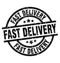 Fast delivery round grunge black stamp vector