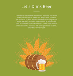 lets drink beer poster with wooden barrel beverage vector image