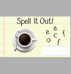 Spell it out coffee vector