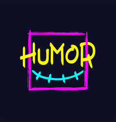 humor brush style lettering vector image