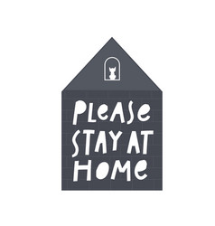 stay at home simple lettering vector image