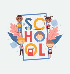 school typography poster vector image