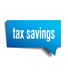 tax savings blue 3d speech bubble vector image