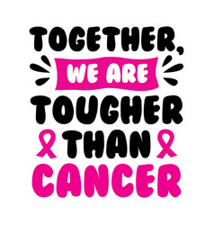 breast cancer quote and saying 100 best for print vector image