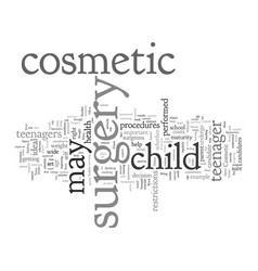 cosmetic surgery and teens is it a good idea vector image