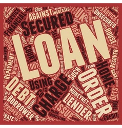 Nsecured Loan To Secured Loan How A Loan Company vector image