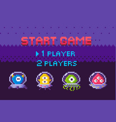 Start game aliens attack pixel characters galaxy vector