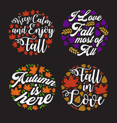 autumn quote and saying best for print design vector image