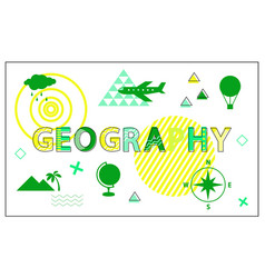 geography poster and headline vector image