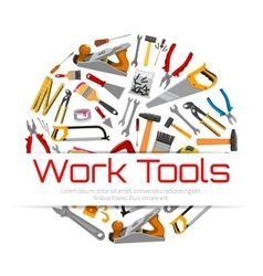 Work tools poster of carpentry repair instruments vector
