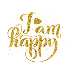 i am happy modern calligraphy quote vector image