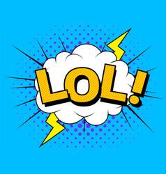lol comic cartoon explosions vector image
