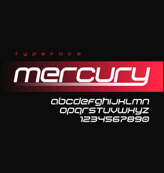Mercury futuristic sports font design alphabet vector