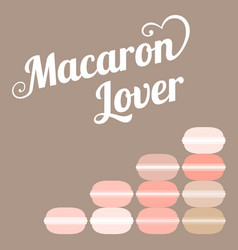 Typography macaroon lover vector
