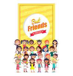 Best friends forever poster with group of kids vector