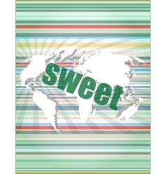 Sweet words on digital touch screen interface vector