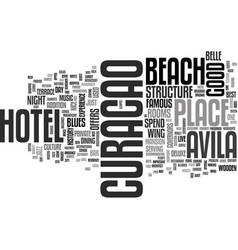 Avila beach hotel curacao text word cloud concept vector