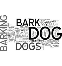 why dogs bark text word cloud concept vector image